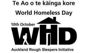 10 October 2016 - Te Ao O Te Kainga Kore - World Homeless Day - Auckland Rough Sleepers Initiative
