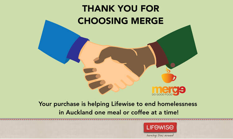 Your purchase is helping Lifewise to end homelessness in Auckland one meal or coffee at a time!