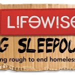 The Lifewise Big Sleepout is back! Our biggest annual fundraiser will take place on one of the coldest, longest nights of winter – 20th June 2019.